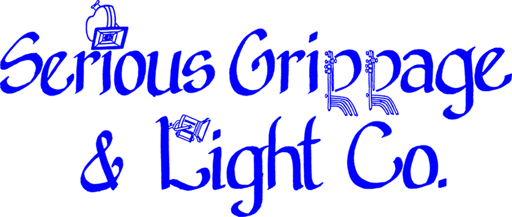 Serious Grippage & Light Co